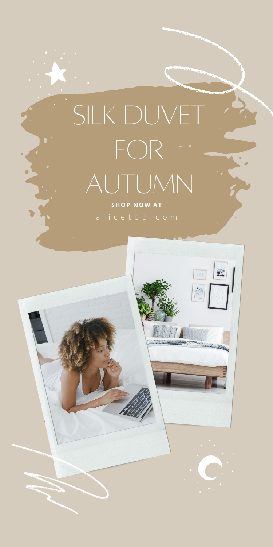 silk duvets for Autumn
